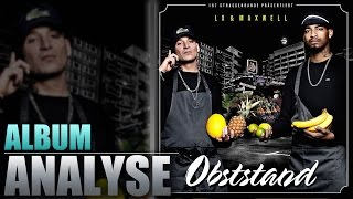 LX & Maxwell - Obststand (Analyse/Review)