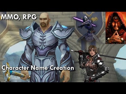 Making Your Character Name Fit  Character Name Creation   MMO, RPG
