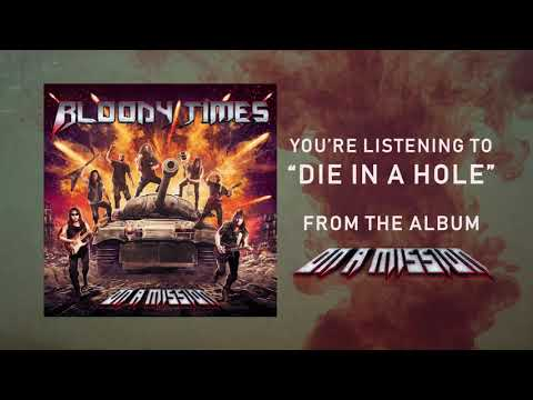 Bloody Times - Die In A Hole (Lyrics Video) Mp3