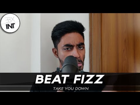 beat-fizz-🇧🇩-|-take-you-down-(bangladesh-beatbox-champion-2019)