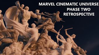 Marvel Cinematic Universe Phase Two Retrospective