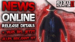 NEWS Red Dead Online Release Infos & Was bis jetzt alles bekannt ist - Red Dead Redemption 2