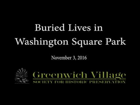 Buried Lives in Washington Square Park