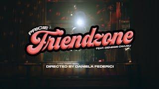 PRICIE - FRIENDZONE (Feat. Genesis Owusu) (Official Video)