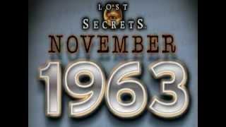 Lost Secrets 4- November 1963