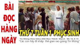 BÀI ĐỌC HÀNG NGÀY   THỨ 7 TUẦN 1 PHỤC SINH   NGÀY 22 THÁNG 4 NĂM 2017