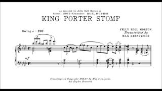 KING PORTER STOMP (Morton)  |  detailed transcription by Max Keenlyside