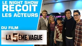 Le Night Show reçoit les acteurs de ''La 5ème Vague'' ! - Marion et Anne-So