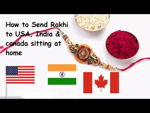 How To Send Rakhi's Easily To India, United States USA And Canada Online