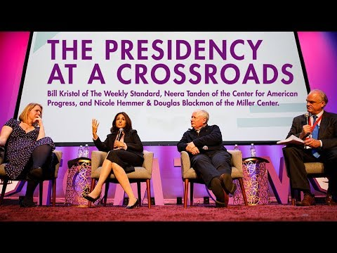 Bill Kristol and Neera Tanden - The Presidency at a Crossroads with UVA's Miller Center