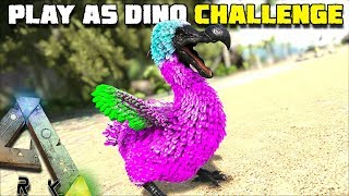 THE DODO SURVIVAL CHALLENGE   PLAY AS A DINO   ARK SURVIVAL EVOLVED