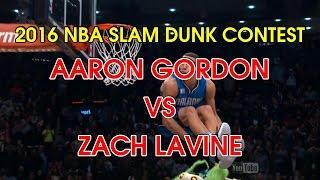 (SHORT VERSION) 2016 NBA Dunk Contest - Aaron Gordon vs Zach Lavine ALL DUNKS!!!