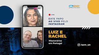 LIVE APMT com Luiz e Rachel   Missionários em Portugal