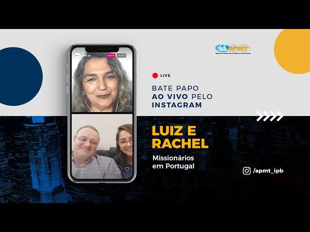 LIVE APMT com Luiz e Rachel | Missionários em Portugal