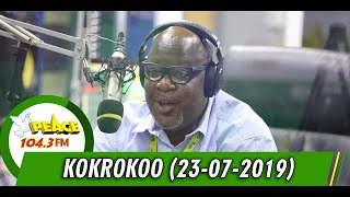 KOKROKOO DISCUSSION SEGMENT ON PEACE 104.3 FM  (23/07/2019)