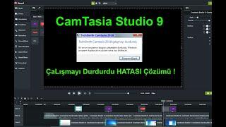 Camtasia Studio 9 Camtasia Durduruldu Hatası Çözümü
