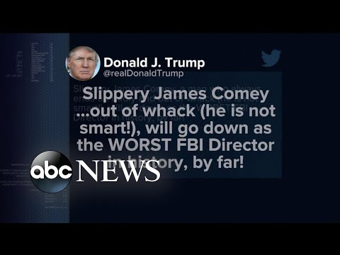 Trump tweets and calls James Comey, \'slippery\' and \'out of whack\'