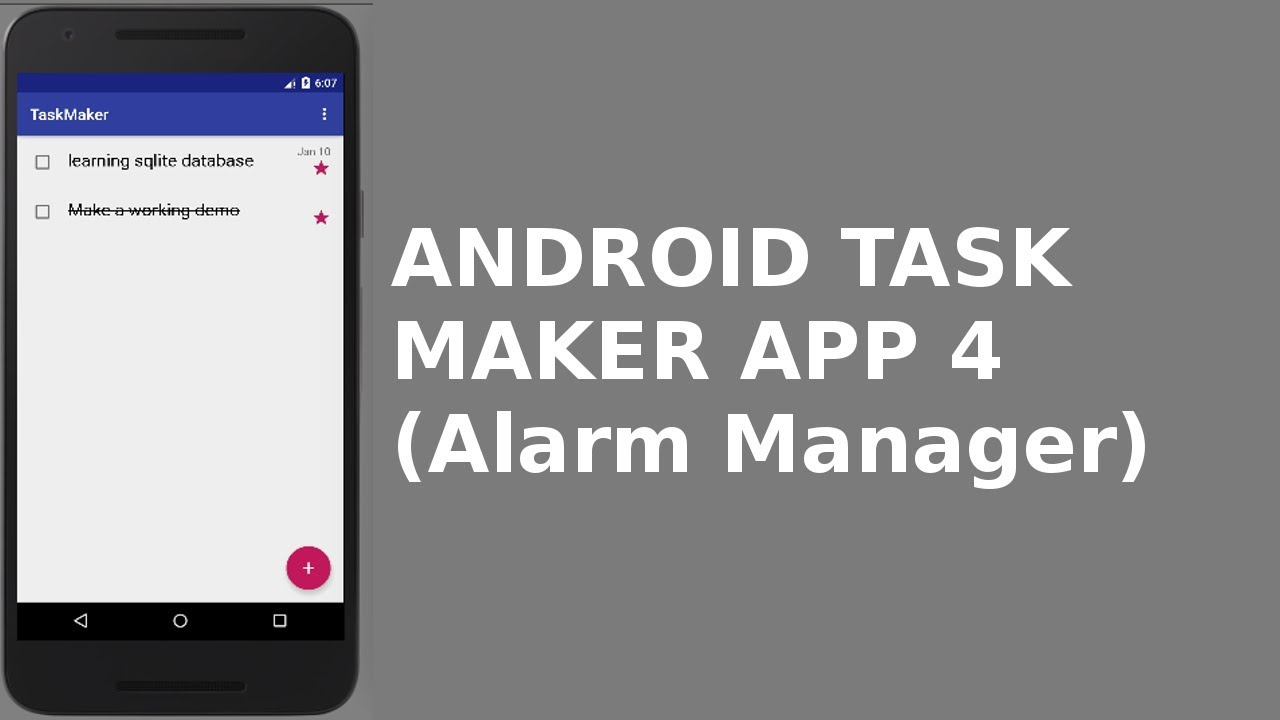 ANDROID TASK MAKER APP 4 (Alarm Manager)