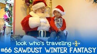 Sawdust Winter Fantasy 2013: Look Who