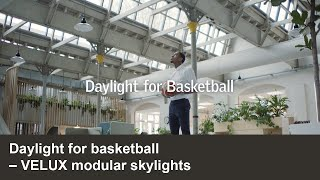 Daylight for basketball | VELUX Commercial