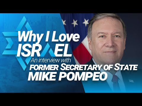 Mike Pompeo - Why I Love Israel