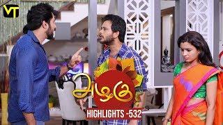 Azhagu - Tamil Serial | அழகு | Episode 531 | Highlights | Sun TV Serials | Revathy | Vision Time