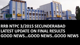 GOOD NEWS    RRB NTPC 3/2015 SECUNDERABAD FINAL RESULTS EXPECTED DATE    INDIAN RAILWAYS 2017 Video