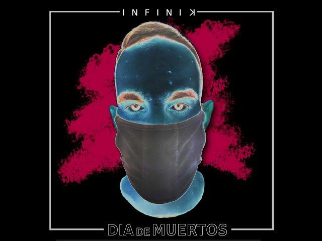 Infinik - Dia de Muertos [Official Video]
