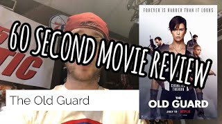 The Old Guard Movie Review In 60 Seconds