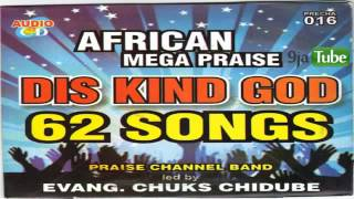 African Mega Praise includes My God Is Good o Double Double!