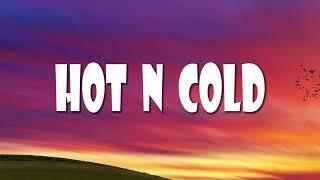 Hot N Cold - Katy Perry Lirik terjemahan Indonesia [MUSIC]