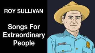 Roy Sullivan - Struck by lightining 7 times! - Songs For Extraordinary People - Michael Hearst