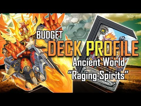 "Future Card Buddyfight Deck Profile : Ancient World ""Raging Spirits"" (New World Chaos)"