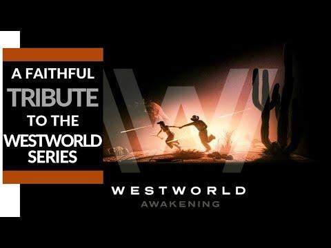 Westworld Awakening Is A Faithful Tribute To The TV Series// GamingWithMatteo311