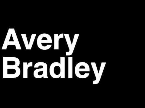 How to Pronounce Avery Bradley Boston Celtics NBA Basketball Player Runforthecube