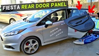 FORD FIESTA HOW TO REMOVE REAR DOOR PANEL 2008 2009 2010 2011 2012 2013 2014 2015 2016 2017