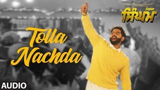 Singham: Tolla Nachda (Full Audiio Song) Parmish Verma, Sonam Bajwa | Goldy Desi Crew