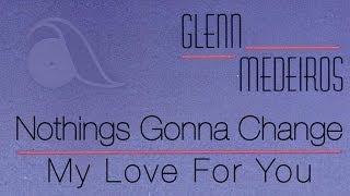 Glenn Medeiros - Nothing