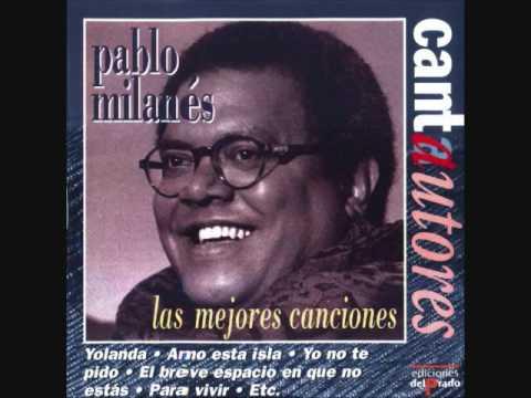 De Que Callada Manera Cancion Pablo Milanes Karaoke Youtube