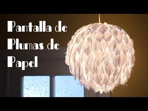 Pantalla de plumas de papel muy facil y elegante youtube - Lamparas de techo de papel ...