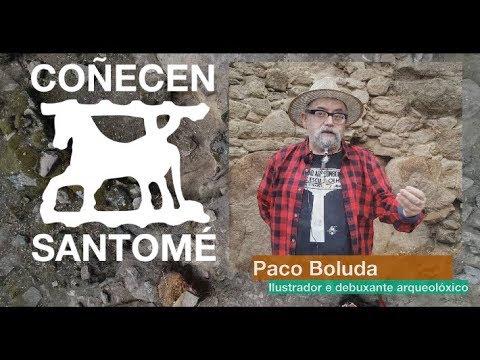 Coñecen Santomé: Paco Boluda