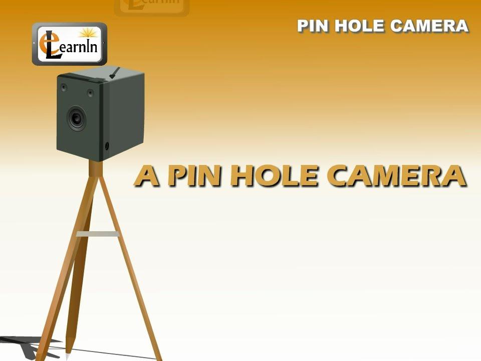 Simple Pin Hole Camera