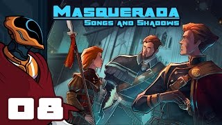 Let's Play Masquerada: Songs And Shadows - PC Gameplay Part 8 - Full House