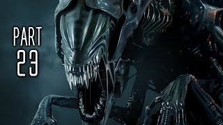 Alien Isolation Walkthrough Gameplay Part 23 - Transmission (PS4)