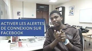 Paramètres Facebook #2 : Activer les alertes de connexion
