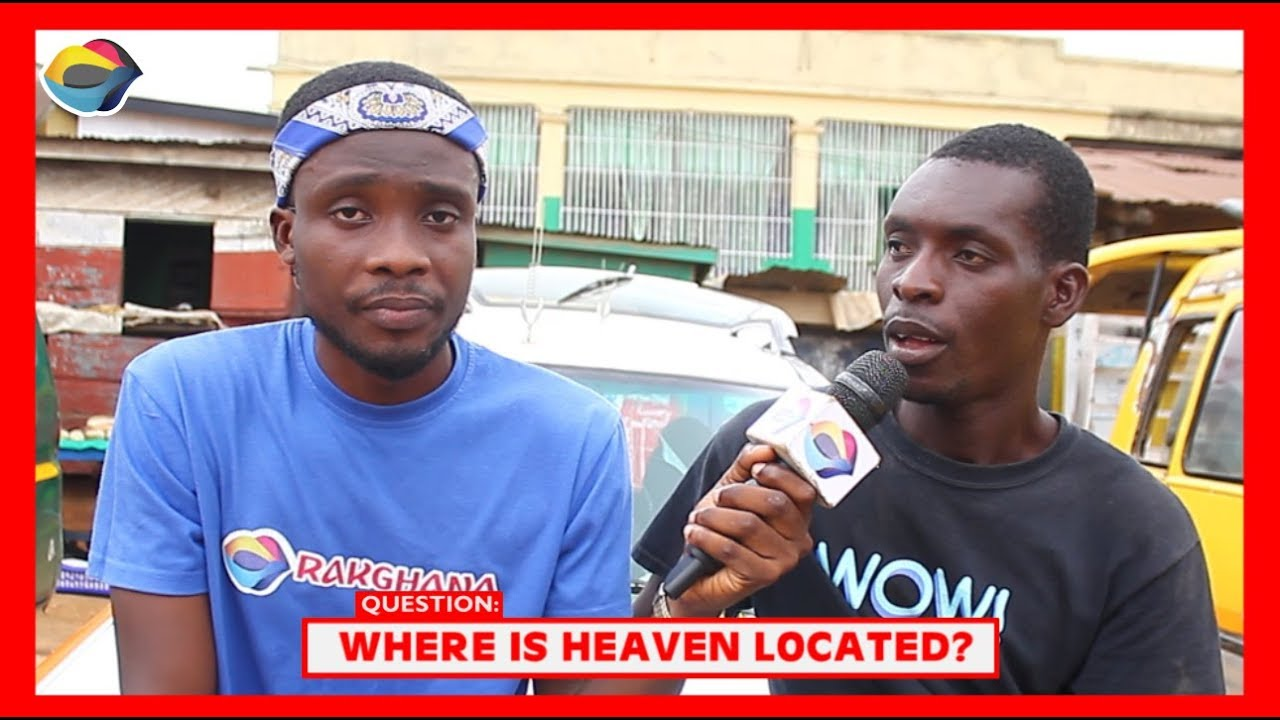 Where is HEAVEN Located? | Street Quiz | Funny Videos | Funny African Videos | African Comedy |