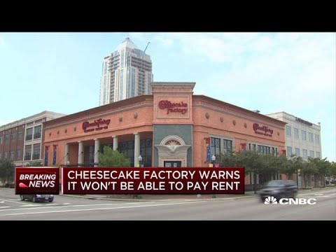 The Cheesecake Factory tells landlords it can't afford to pay rent on ...