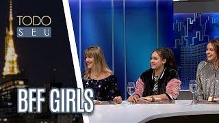 Baixar Grupo BFF Girls explica o significado de expressões usadas pelos jovens - Todo Seu (07/06/18)