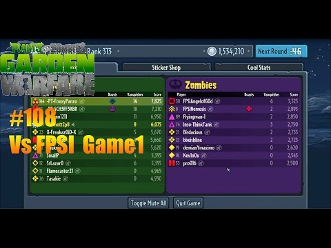 Plants Vs Zombies : Garden Warfare - #108 vsFPSI Game1