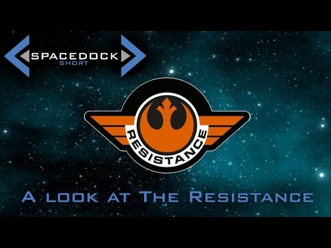 Star Wars: A Brief Look at the Resistance (Canon) - Spacedock